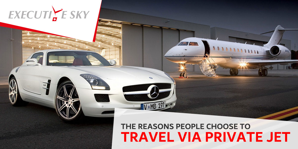 The Reasons People Choose To Travel Via Private Jets