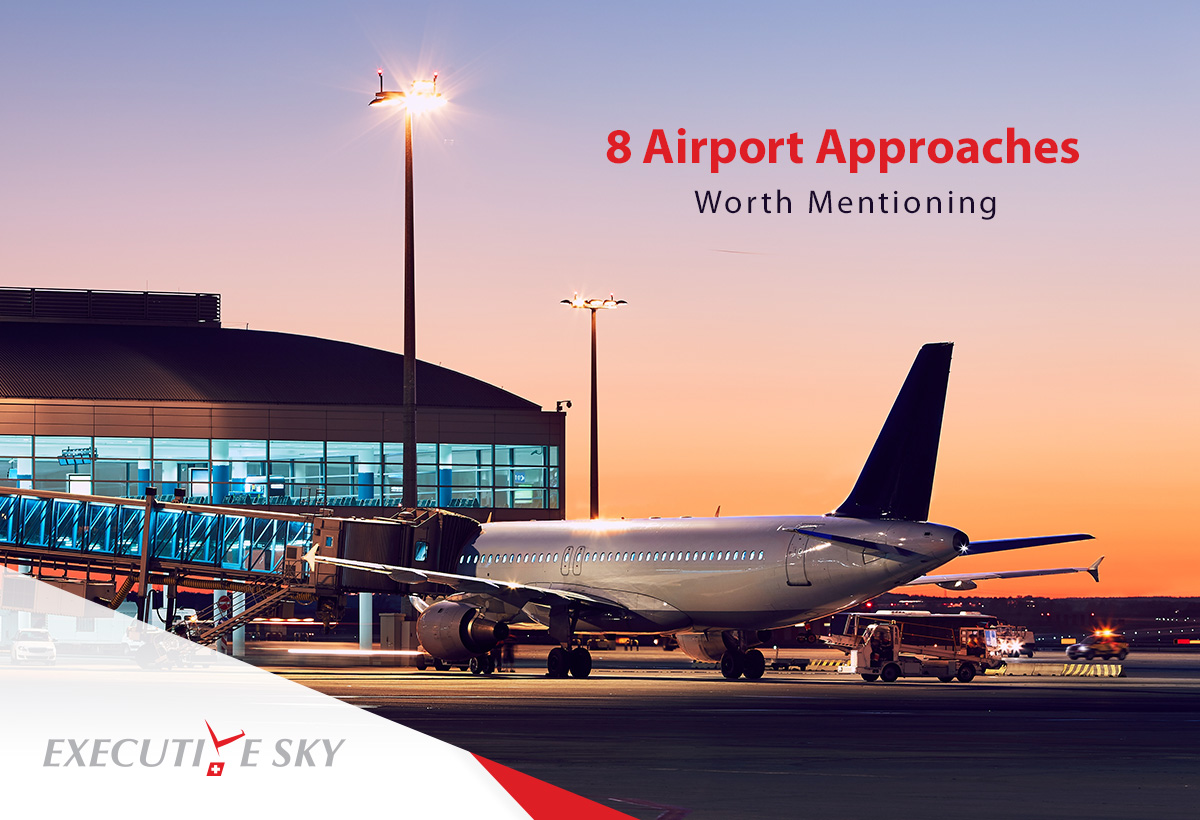 8 Airport Approaches Worth Mentioning.